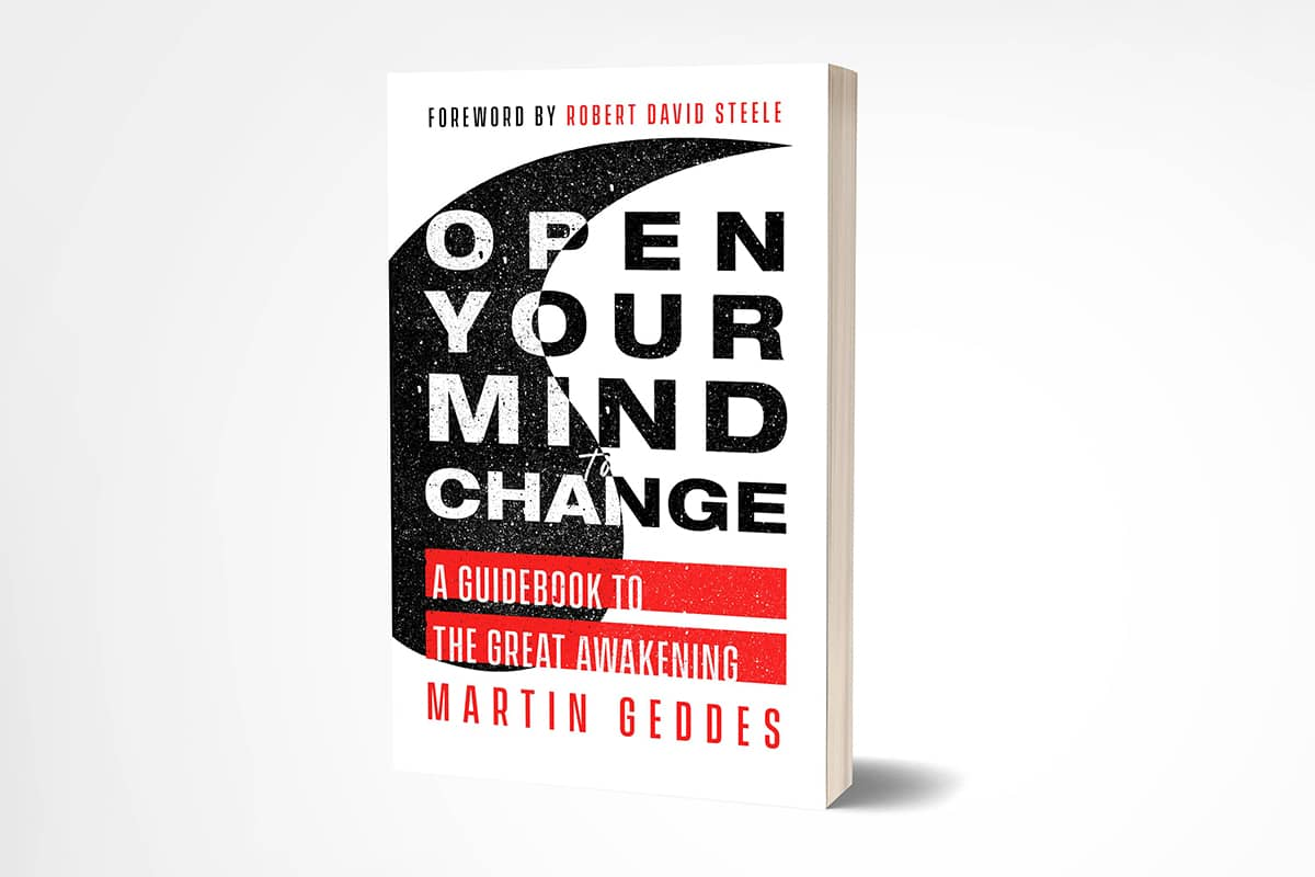 Martin Geddes, Open Your Mind to Change